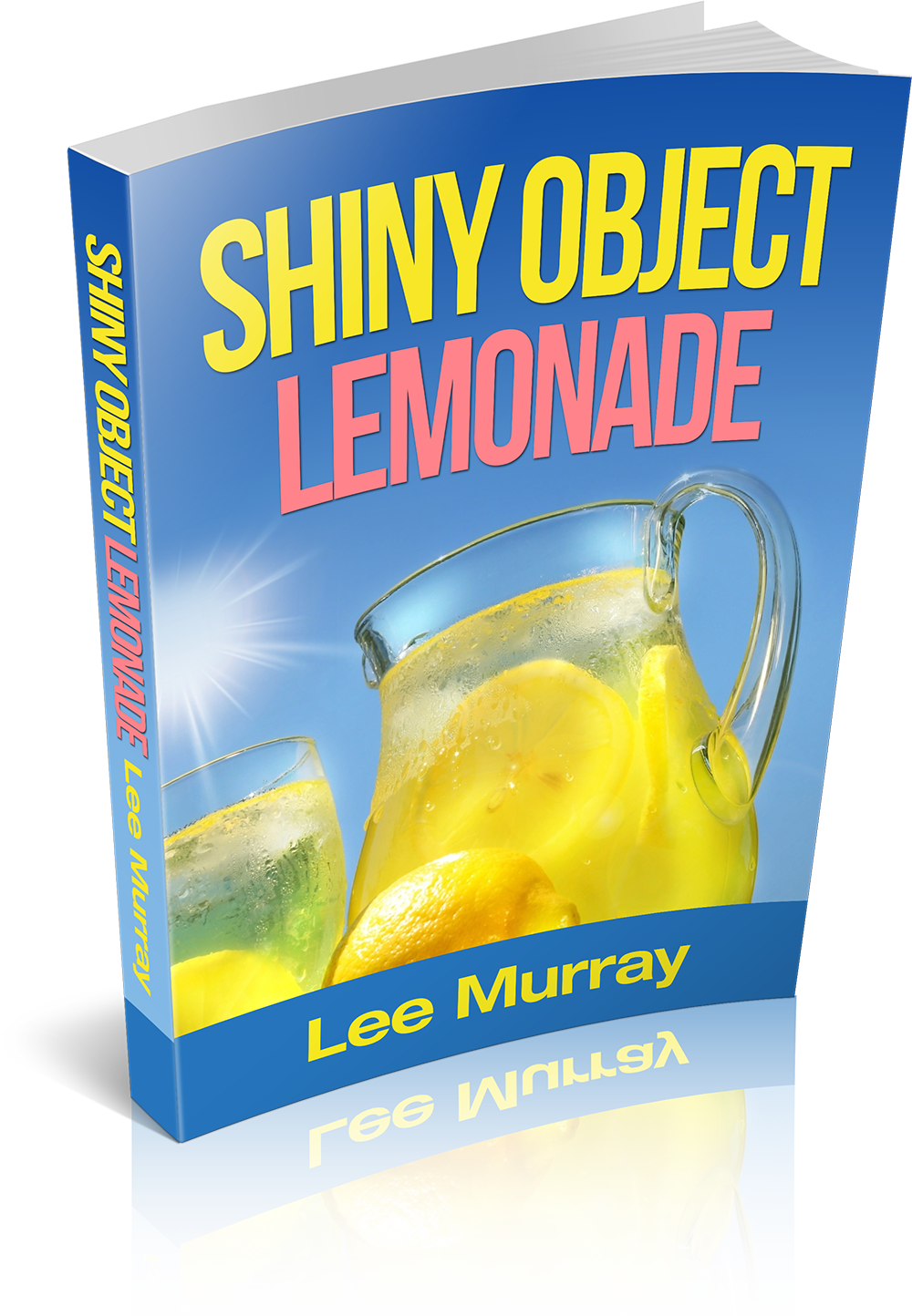 Lee Murray Shiny Object Lemonade